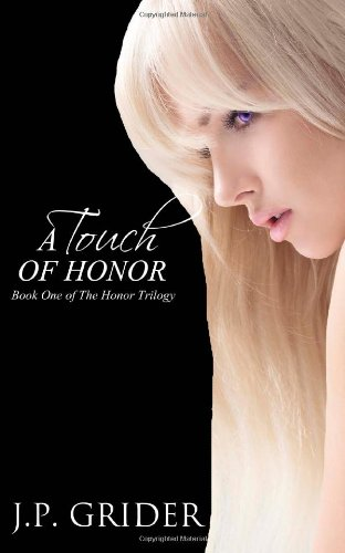 9780989161404: A Touch of Honor (The Honor Trilogy) (Volume 1)