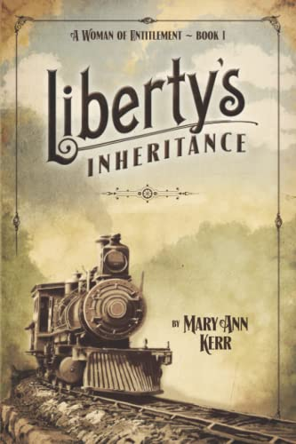 9780989168137: Liberty's Inheritance (A Woman of Entitlement) (Volume 1)