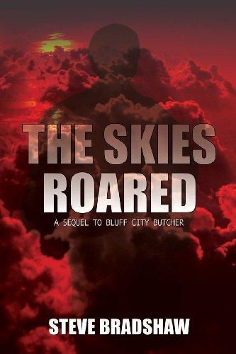9780989169486: The Skies Roared
