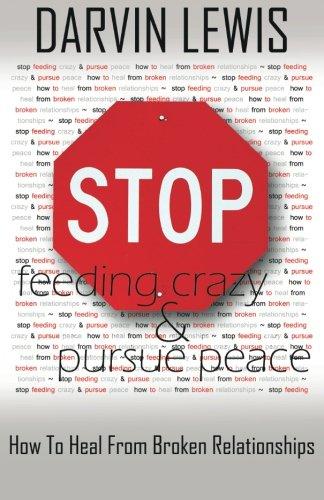 9780989170901: Stop Feeding Crazy & Pursue Peace