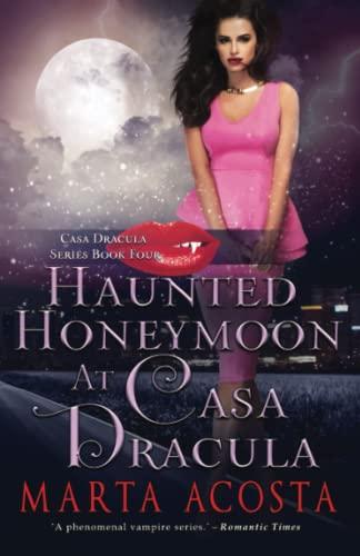 9780989177375: Haunted Honeymoon at Casa Dracula (Volume 4)