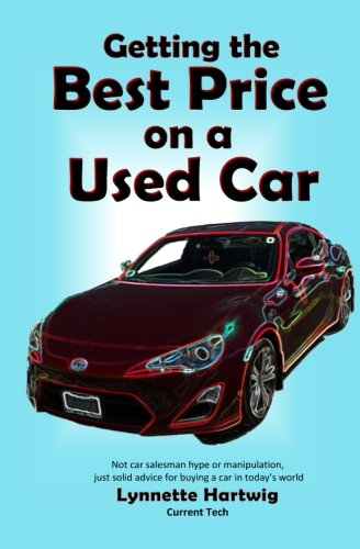 9780989178419: Getting the Best Price on a Used Car