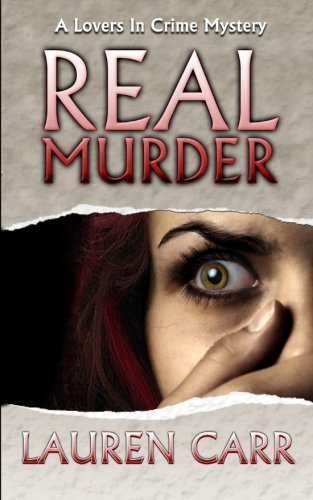 9780989180498: Real Murder (A Lovers in Crime Mystery) (Volume 2)