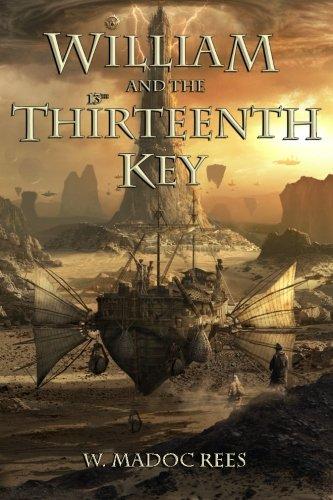 9780989182010: William and the Thirteenth Key
