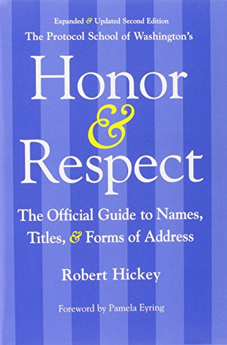 9780989188609: Honor & Respect: The Official Guide to Names, Titles, and Forms of Address