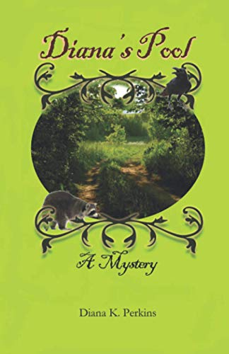 Diana's Pool: A Mystery (Shetucket River Milltown): Diana K. Perkins