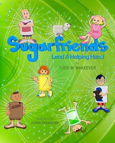 Sugarfriends - Lend a Helping Hand: Todd W. Makeever