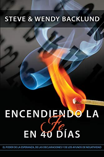 Igniting Faith in 40 Days (Spanish) (Spanish: Steve Backlund, Wendy