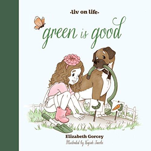 9780989208314: Liv on Life: Green Is Good (Liv on Life Series)
