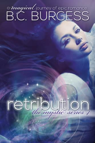 9780989210959: Retribution (The Mystic Series) (Volume 4)