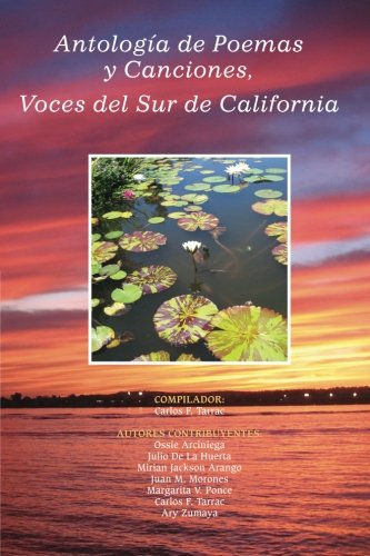 9780989212748: Antologia de Poemas y Canciones, Voces del Sur de California (Spanish Edition)