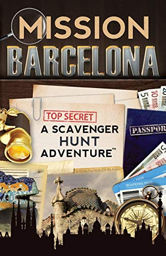 9780989226752: Mission Barcelona: A Scavenger Hunt Adventure: (Travel Book For Kids)