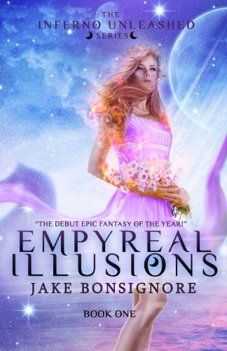 9780989231824: Empyreal Illusions (The Inferno Unleashed)