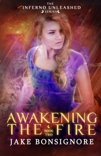 Awakening the Fire: Jake Bonsignore
