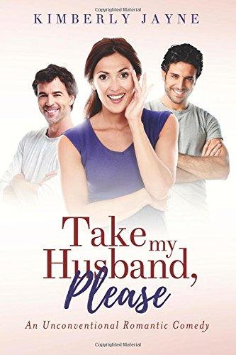 9780989232210: Take My Husband, Please!