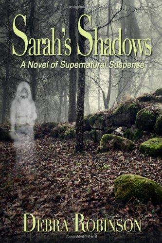 9780989233606: Sarah's Shadows: A Novel of Supernatural Suspense (Shadows and Light) (Volume 1)
