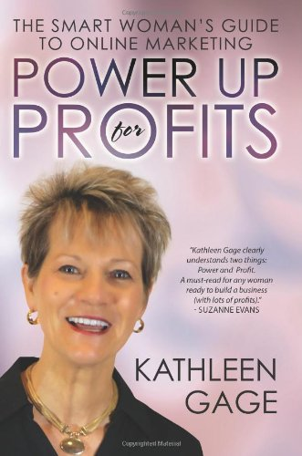 9780989235709: Power Up for Profits: The Smart Woman's Guide to Online Marketing