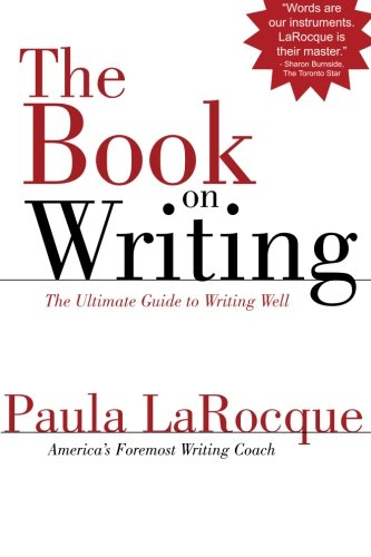 9780989236706: The Book on Writing: The Ultimate Guide to Writing Well