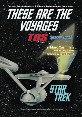 9780989238182: These Are the Voyages - TOS: Season Three (Volume 3)