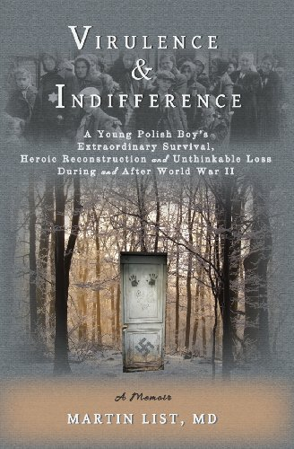 Virulence & Indifference: A Young Polish Boy's: List, Martin