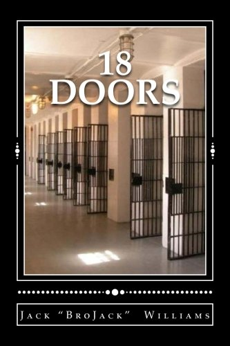 9780989243605: 18 Doors: A Journey through Life and Death Row