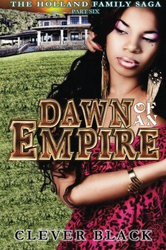 9780989244510: The Holland Family Saga Part Six: Dawn of an Empire