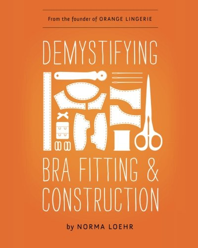 9780989246118: Demystifying Bra Fitting and Construction