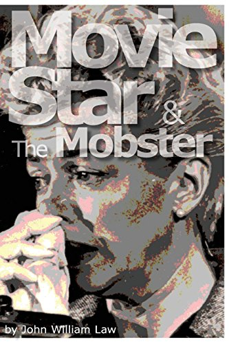 9780989247528: Movie Star & The Mobster