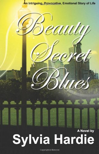 Beauty Secret Blues: Hardie, Sylvia