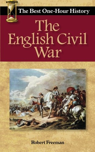 9780989250290: The English Civil War: The Best One-Hour History