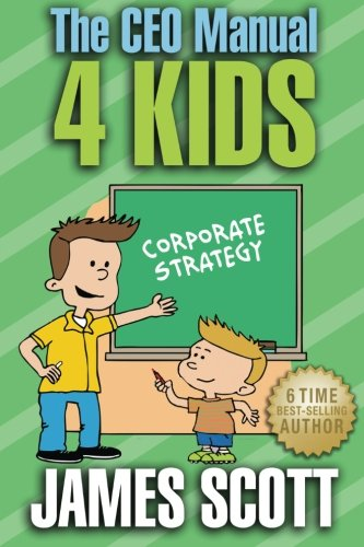 9780989253567: The CEO Manual 4 Kids