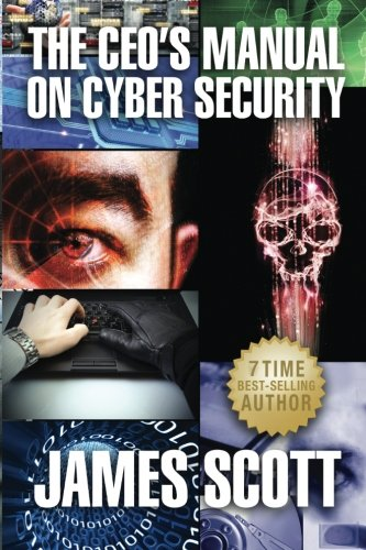 9780989253598: The CEO's Manual on Cyber Security