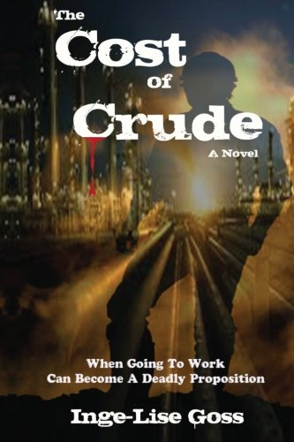 9780989254670: The Cost of Crude