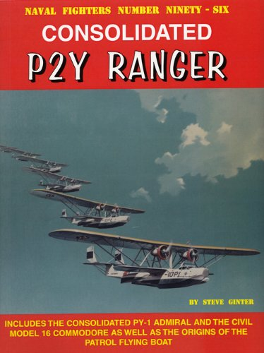 9780989258319: Consolidated P2Y Ranger (Naval Fighters)