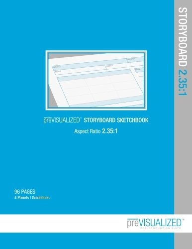 Previsualized Storyboard Sketchbook: Aspect Ratio 2.35:1: Previsualized