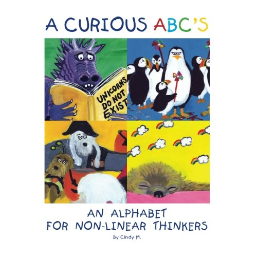 9780989269988: A Curious ABC's: An Alphabet for Non-Linear Thinkers