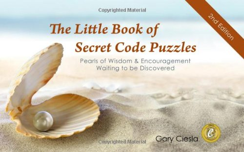 9780989271417: The Little Book of Secret Code Puzzles: Pearls of Wisdom & Encouragement Waiting to be Discovered, 2nd Edition