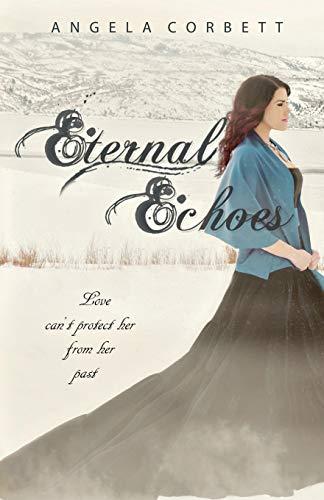 9780989283618: Eternal Echoes (Emblem of Eternity Trilogy) (Volume 2)