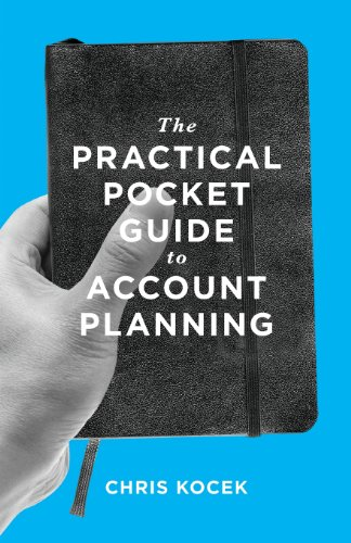 9780989284905: The Practical Pocket Guide to Account Planning