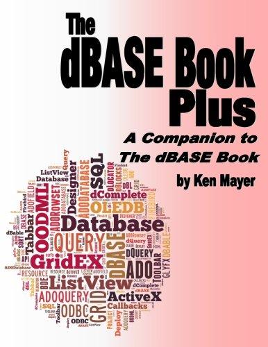 9780989287562: The dBASE Book Plus: A Companion to The dBASE Book