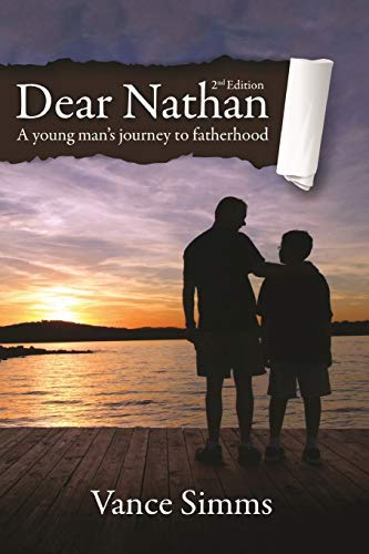 9780989288484: Dear Nathan: A Young Man's Journey to Fatherhood