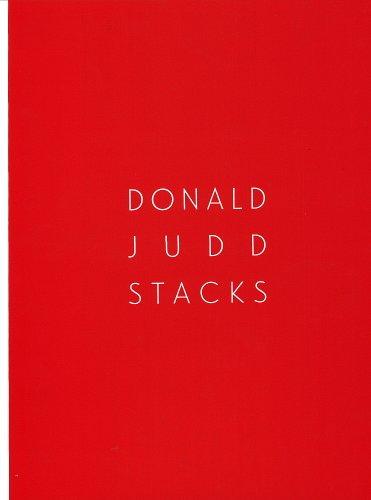 Donald Judd: Stacks: Flavin Judd, Judd