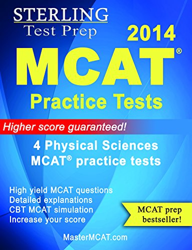 9780989292542: Sterling MCAT 2014 Practice Tests - Physical Sciences - 4 Practice Tests
