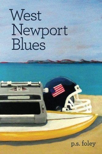 West Newport Blues: Foley, P. S.