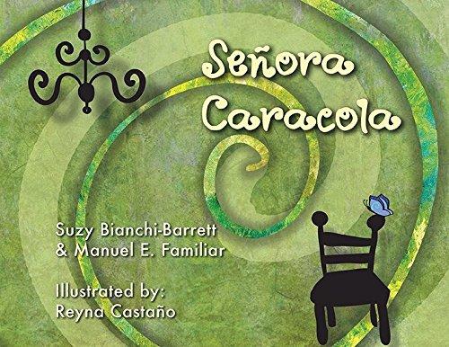 9780989301220: Señora Caracola (English Version)