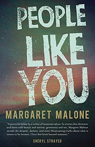 People Like You: Margaret Malone