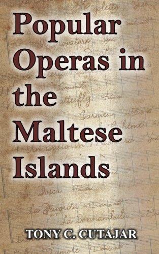 9780989302814: Popular Operas in the Maltese Islands