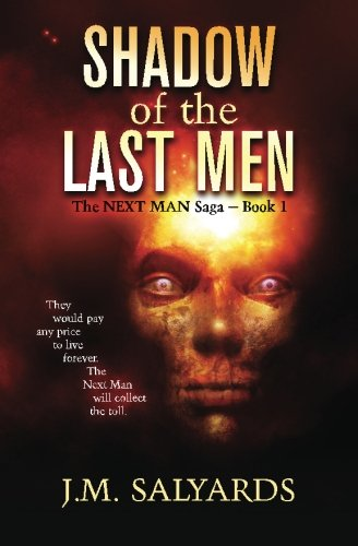 9780989303569: Shadow of the Last Men (The NEXT MAN Saga) (Volume 1)
