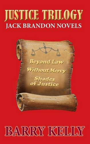 9780989306355: The Justice Trilogy