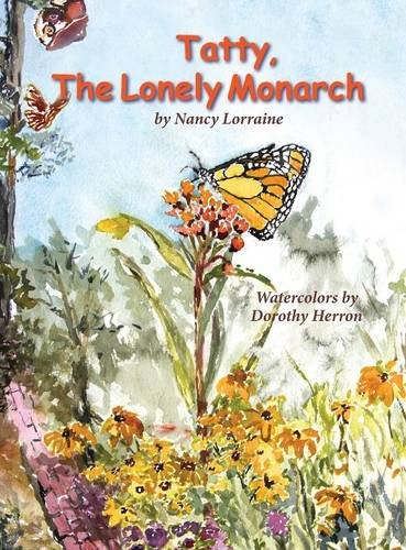 9780989306393: Tatty, the Lonely Monarch